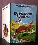Sylvain et Sylvette Tome 9 - Du poisson au menu