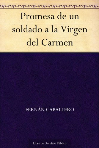 Promesa de un soldado a la Virgen del Carmen