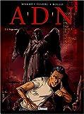 A.D.N. - Tome 2 - Ange Noir