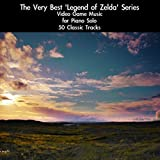The Very Best 'Legend of Zelda' Series Videogame Music for Piano Solo: 50 Classic Tracks