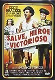 Salve, Héroe Victorioso [DVD]