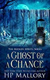 A Ghost of a Chance: A Paranormal Women's Fiction Novel (Midlife Spirits Book 2) (English Edition)...