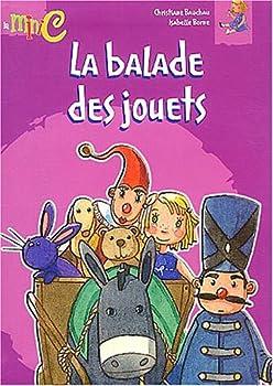 Paperback La Balade des jouets [French] Book