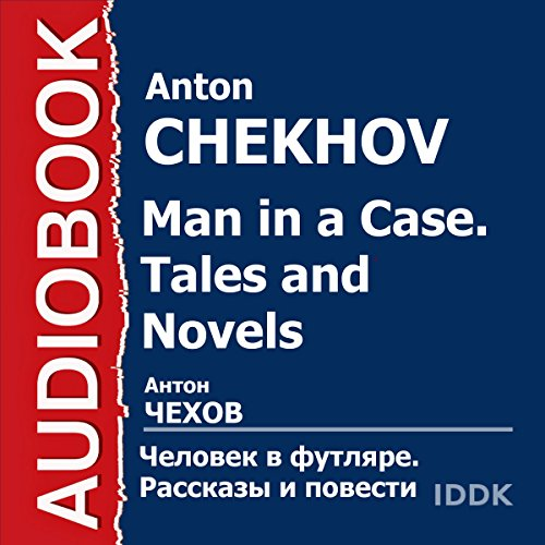 Man in a Case. Tales and Novels [Russian Edition] cover art