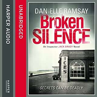Broken Silence     DI Jack Brady, Book 1              By:                                                                                                                                 Danielle Ramsay                               Narrated by:                                                                                                                                 Mike Rogers                      Length: 9 hrs and 12 mins     26 ratings     Overall 3.8