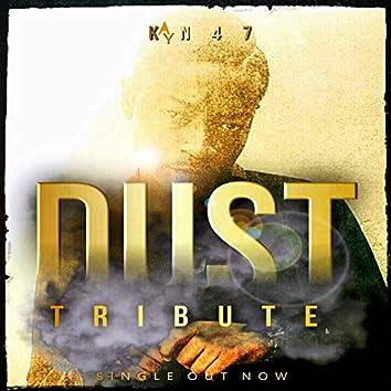 Dust Tribute