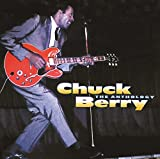 Chuck Berry: The Anthology (Audio CD)