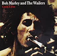 Catch A Fire (Remastered) by Bob Marley & The Wailers (2001-06-12)