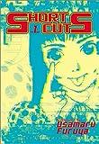 Short Cuts, Vol. 1