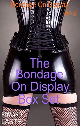 The Bondage on Display Box Set: Erotic BDSM (English Edition)