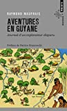Aventures en Guyane - Journal d'un explorateur disparu