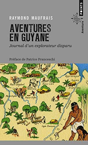 Aventures en Guyane