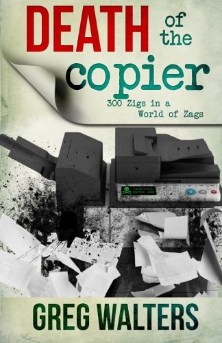 The Death of The Copier: 300 Zig...