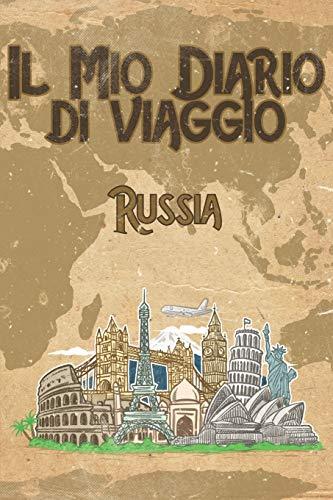 Il mio diario di viaggio Russia: 6x9 Diario di viaggio I Taccuino con liste di controllo da compilare I Un regalo perfetto per il tuo viaggio in Russia e per ogni viaggiatore
