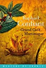 Grand café Martinique par Confiant