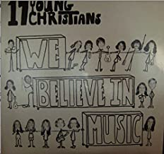 We Believe In Music 17 Young Christians Central Islip NY LP (1974)