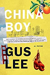 Books Set in San Francisco: China Boy by Gus Lee. san francisco books, san francisco novels, san francisco literature, san francisco fiction, san francisco authors, best books set in san francisco, popular books set in san francisco, san francisco reads, books about san francisco, san francisco reading challenge, san francisco reading list, san francisco travel, san francisco history, san francisco travel books, san francisco books to read, novels set in san francisco, books to read about san francisco, california books