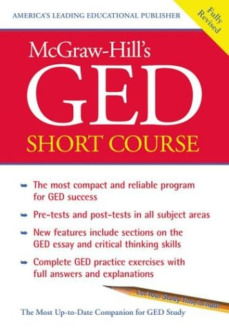 Mcgraw Hills Ged Short Course The Most Compact And Reliable Program For Ged Success