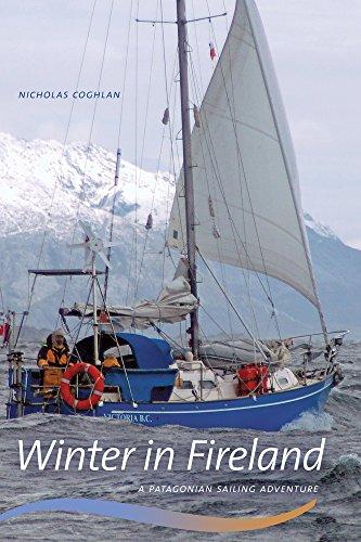Winter in Fireland: A Patagonian Sailing Adventure (Wayfarer) (English Edition)