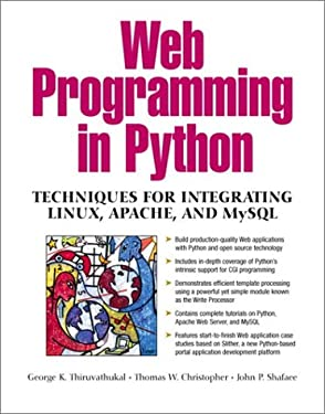Web Programming in Python: Techniques for Integrating Linux, Apache, and MySQL