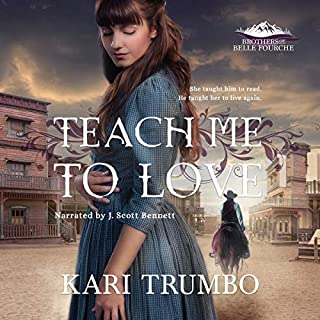 Teach Me to Love     Brothers of Belle Fourche, Book 1              Written by:                                                                                                                                 Kari Trumbo                               Narrated by:                                                                                                                                 J. Scott Bennett                      Length: 3 hrs and 39 mins     Not rated yet     Overall 0.0