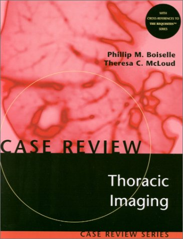 Thoracic Imaging: Case Review
