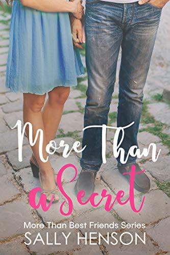 More Than A Secret (More Than Best Friends Book 3)