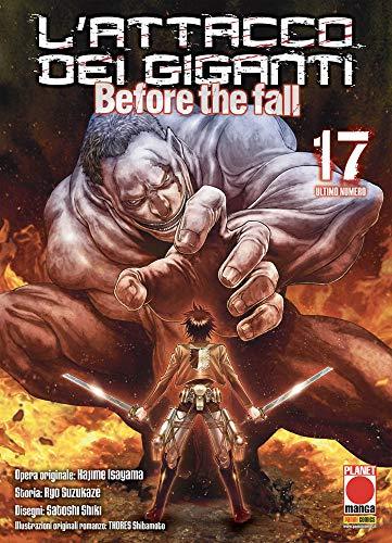 #MYCOMICS L'Attacco dei Giganti - Before The Fall N° 17 - Manga Shock 23 – Planet Manga – Panini Comics – Italiano