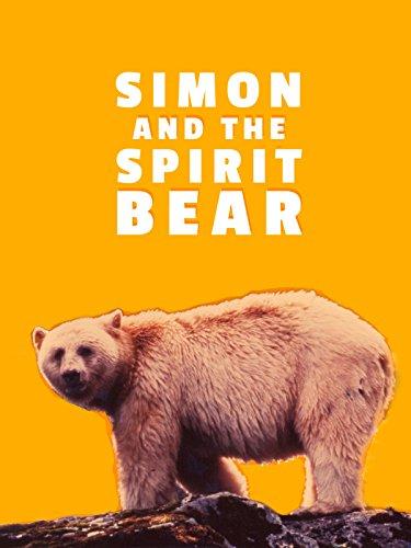 Simon and the Spirit Bear