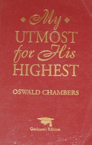 My Utmost for His Highest: Graduates Edition