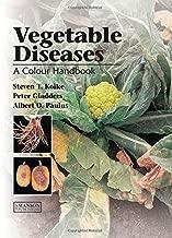 Vegetable Diseases: A Colour Handbook