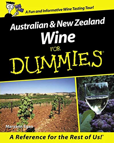 Australian and New Zealand Wine for Dummies (For Dummies Series)