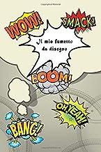 Il mio fumetto da disegno: Fumetto per fumettisti attivi. Storie di immagini preparate artisticamente. Fumetto da disegno! 150 pagine (Italian Edition)