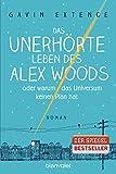 Das unerhörte Leben des Alex Woods …