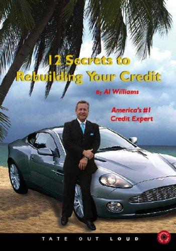 12 Secrets to Rebuilding Your Credit
