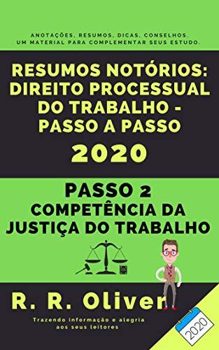 Resumos Notórios: Direito Processual do Trabalho Passo a Passo - Passo 2 2020