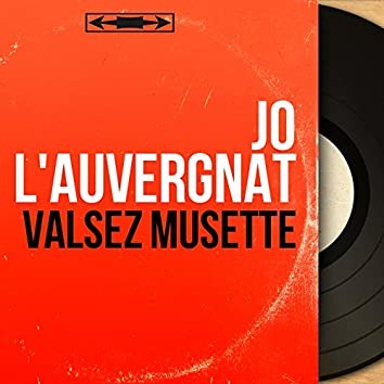 Valsez musette (Mono Version)
