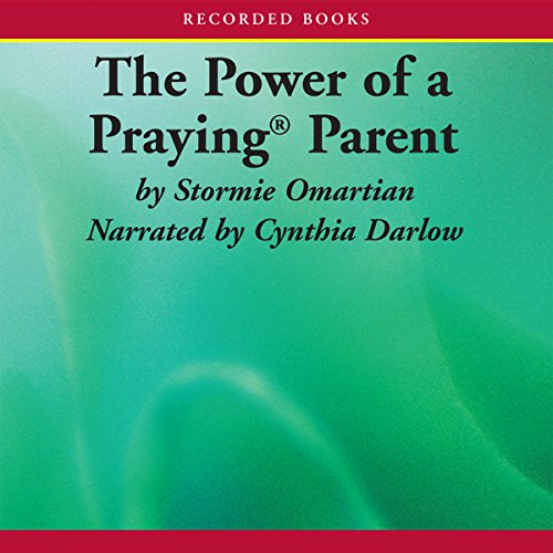 The Power of a Praying Parent audiobook cover art
