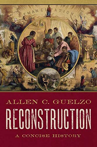Image of Reconstruction: A Concise History