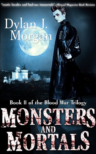 Monsters And Mortals Blood War Trilogy Book Ii Kindle Edition By Morgan Dylan J Mystery Thriller Suspense Kindle Ebooks Amazon Com