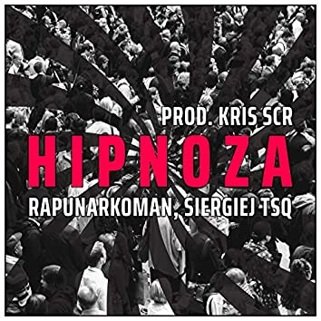 Hipnoza (feat. Siergiej Tsq)