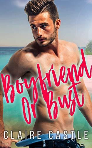 Boyfriend or Bust (English Edition)