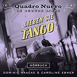 Lieben Sie Tango? Quadro Nuevo in Buenos Aires Titelbild