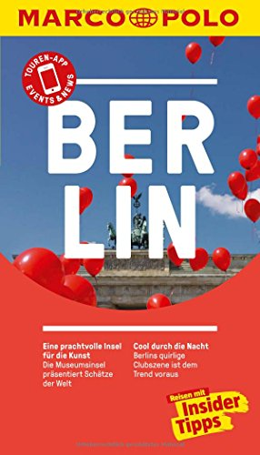 Berger, Christiane<br />MARCO POLO Reiseführer Berlin: Reisen mit Insider-Tipps