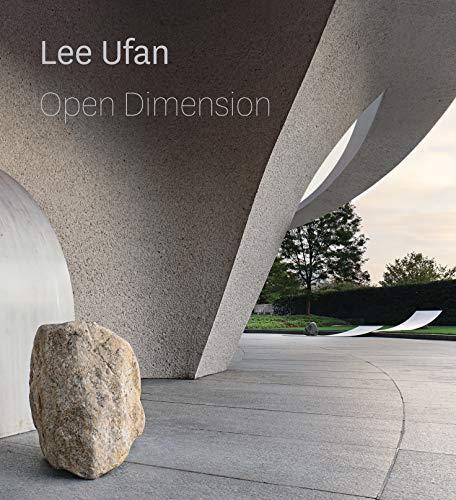 Lee Ufan: Open Dimension (SMITHSONIAN BOO)