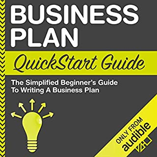 Business Plan QuickStart Guide: The Simplified Beginner's Guide to Writing a Business Plan audiobook cover art