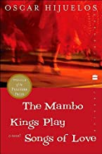 a novel: The Mambo Kings Play Songs of Love byHijuelos(paperback)(2000)