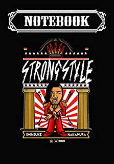Notebook: WWE Nerds Clothing Nakamura Strong Style, Journal 6 x 9, 100 Page Blank Lined Paperback Journal/Notebook