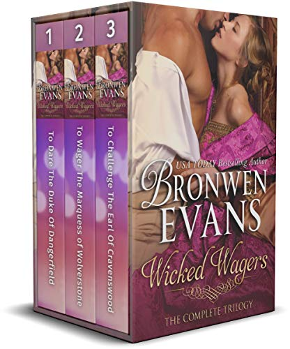 Three notorious rakes, and three determined ladies, collide in this set of linked Regency romance stories…  <em>Wicked Wagers: The Complete Trilogy Boxed Set</em> by Bronwen Evans