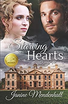 Starving Hearts (Triangular Trade Trilogy Book 1) by [Janine Mendenhall]